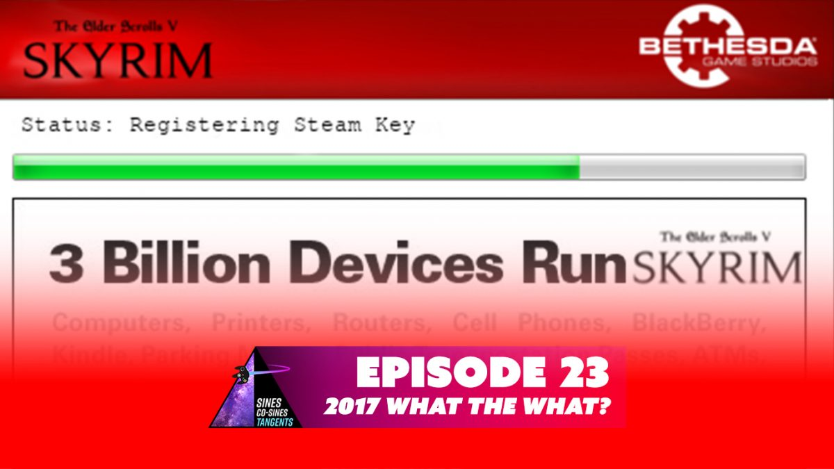 Episode 23: 2017 What the What?