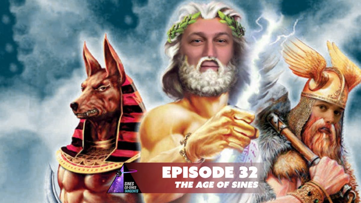 Episode 32: The Age Of Sines